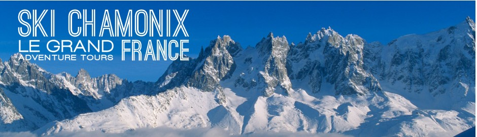 Ski Chamonix with Le Grand Adventure Tours