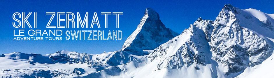 Zermatt Ski Trip