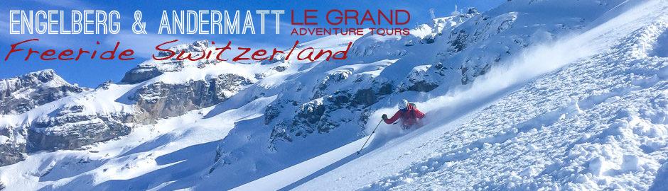 Andermatt & Engelberg Ski Tour - Le Grand Adventure Tours